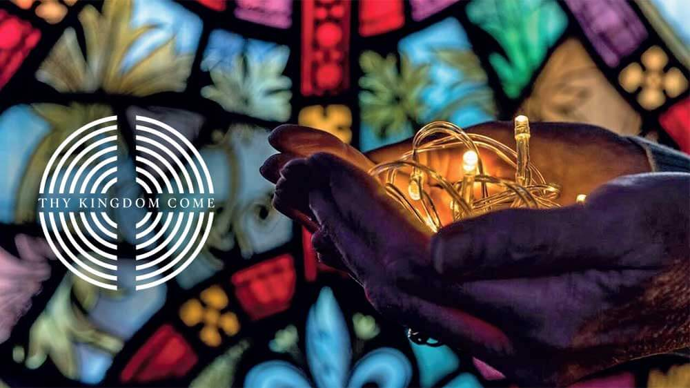 Thy Kingdom Come: Light up the world in prayer